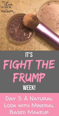 Fight the Frump Week: Creating a Natural Look with Makeup