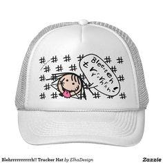 Blehrrrrrrrrrrh!! Trucker Hat Trucker Hat