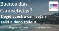 Buenos días Camisetistas!! Elegid vuestra camiseta y salid a darlo todo!!! #Camisetismo #BuenosDías #Camisetas #Shopping #EnjoyLifeDoLive #QueTeVasAPonerHoy #GoodMorning