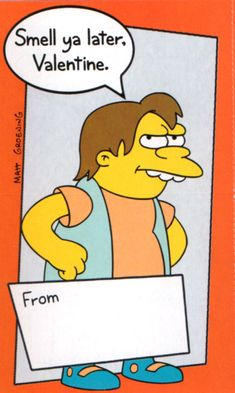 I still have some of these. Valentines From Your Childhood The Office Valentines, Happy Valentines Day Pictures, Vintage Valentines, Valentine Day Cards, The Simpsons Show, Simpsons Cartoon, Cartoon Pics, Simpsons Characters, Saint Valentine