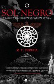 Download O Sol Negro  -  M. C.Pereda  em ePUB mobi e pdf