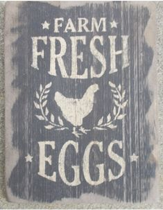 Farm Fresh Eggs with Hen on mended board is a primitive wooden sign is black with cream letters and worn edges. Primitive Country Homes, Primitive Signs, Primitive Kitchen, Primitive Bedroom, Primitive Antiques, Chicken Painting, Chicken Art, Rustic Signs, Wooden Signs