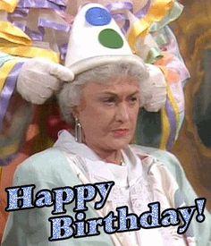 happy birthday from golden girls Friend Birthday Quotes, Happy Birthday Quotes, Happy Birthday Images, Happy Birthday Wishes, Birthday Greetings, Happy Birthdays, Birthday Messages, Birthday Pictures, Golden Girls Birthday Meme
