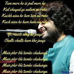 Main Phir Bhi Tumko Chahunga Lyrics From Half Girlfriend By Arijit Singh - Romantic Song Lyrics, Beautiful Lyrics, Love Songs Lyrics, Song Lyric Quotes, Romantic Love Quotes, Music Lyrics, Music Quotes, Bollywood Quotes, Bollywood Songs