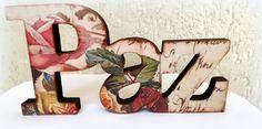 paz-letra-decorativa-presente Decoupage, Bookends, Design Art, Coasters, Valentines, Crafts, Decorating, Home Decor, Wood Paintings