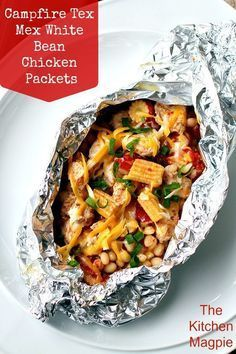 Campfire Tex Mex White Bean Chicken Foil Packets