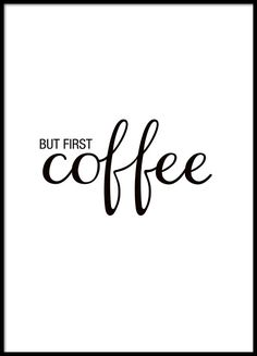 But first coffee, poster