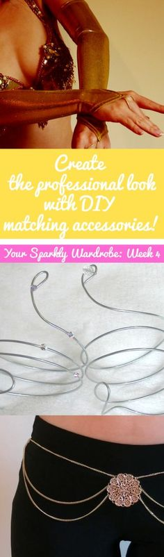 Easy DIY matching accessories (sew & no-sew!) for belly dance, ballroom, burlesque...or even just for fun!