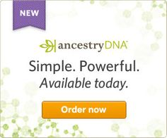 AncestryDNA - Simple. Powerful. Available today.  Order now. #genealogy #dna