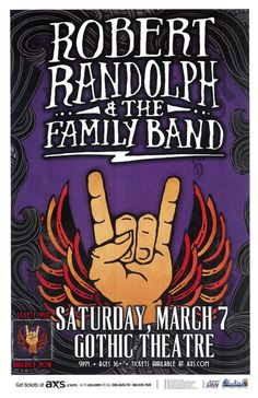 Concert poster for Robert Randolph and the Family Band at The Gothic Theatre in Denver, CO in 2015. 11 x 17 inches.