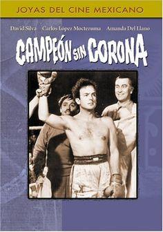 """""""Campeón Sin Corona"""" Mexico 1945 David Silva (Basada en la vida de Rodolfo """"El Chango"""" Casanova) LINK https://www.youtube.com/watch?v=uZTDd1Wk4cs"""