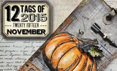 » 12 tags of 2015 Archive | Tim Holtz