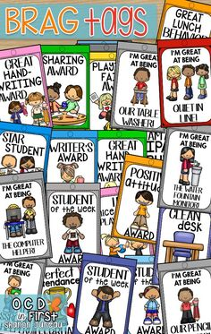 Brag tags are another way to implement positive reinforcement into your classroom. As we all know, sometimes it takes more than one way to keep behaviors under control.  These brag tags can be put onto a binder ring and hooked to the student's backpack.