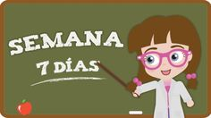 ♫ THE WEEKDAYS ♫ In the week there are Only seven days. And to learn to say them, Singing is the way. monday, monday, monday, I watch the moon on mondays. Spanish Songs, Spanish 1, Spanish Class, Learning Spanish, Dual Language, Kids Songs, Conte, Nursery Rhymes, Musicals
