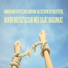 A megoldás benned van! Diy And Crafts, Motivation, Quotes, Van, Qoutes, Vans, Quotations, Shut Up Quotes, Sayings