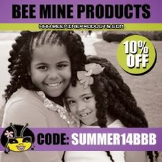 New discount code for our fabulous readers! Use code SUMMER14BBB for 10% off our favorite hair products! Only at www.beemineproducts.com