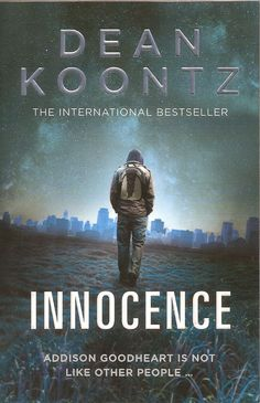 Innocence by Dean Koontz is a horror novel about a young man whose very appearance makes most people want to kill him. #DeanKoontz #Horror