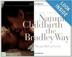 natural childbirth the bradley way revised edition