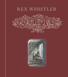 """A stunning boxed set facsimile edition of the """"little anthology"""" of favorite poems compiled and illustrted by Rex Whistler, with his friend Stephen..."""