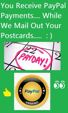 Earn Extra Money Mailing Postcards Getting paid to mail postcards is the best way to earn some extra income. You don't even have to do any work. We mail out the postcards for you.