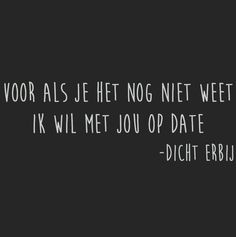 Vind je leuk Sweet Love Quotes, All Quotes, Love Is Sweet, Funny Quotes, Qoutes, Make Me Smile, Wise Words, Feel Good, Wisdom