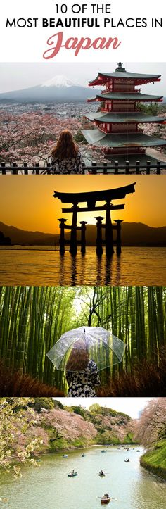 10 of the most beautiful places to visit in Japan!