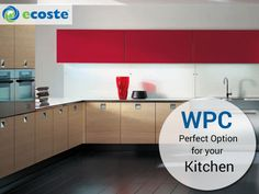 Add Extra ‪#‎Style‬ to Your Kitchen with the Help of ‪#‎WPC‬ Boards - http://www.ecoste.in