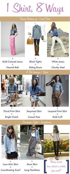 (Best older sister ever):  LIBBY LIBBY LIBBY!!!!  This is for YOU!    8 ways to wear a denim shirt