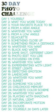 Photo-A-Day Challenge 30 Day Photo Challenge Cool idea.might help me work on my photography Day Photo Challenge Cool idea.might help me work on my photography skills! Photography Challenge, Photography 101, Photography Projects, Photography Tutorials, Digital Photography, Popular Photography, Inspiring Photography, Photography Awards, Abstract Photography