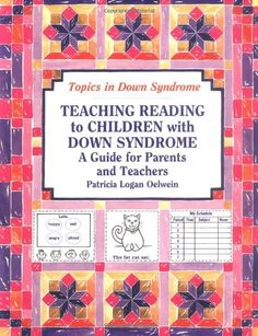 Bestseller Books Online Teaching Reading to Children With Down Syndrome: A Guide for Parents and Teachers (Topics in Down Syndrome) Patricia Logan Oelwein $16.47  - http://www.ebooknetworking.net/books_detail-0933149557.html