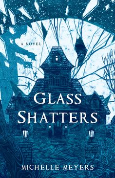 Glass Shatters: Michelle Meyers | She Writes Press (April 12, 2016)