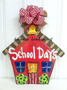 School House Door Hanger Bronwyn Hanahan Art by BronwynHanahanArt Burlap Projects, Burlap Crafts, Wood Crafts, Teacher Door Hangers, Teacher Doors, Painting Burlap, School Doors, Decoupage, Burlap Door Hangers