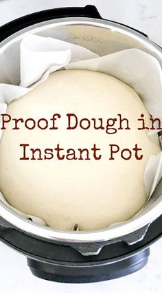 Proof Dough in Instant Pot Proof dough with your instant pot using the yogurt button. Proofing dough is easy and perfect for making bread dough rise quicker! - Proof Dough in an Instant Pot Best Instant Pot Recipe, Instant Recipes, Instant Pot Dinner Recipes, Instant Pot Yogurt Recipe, Pressure Cooking Recipes, Pots, Instant Pot Pressure Cooker, How To Make Bread, Bread Making