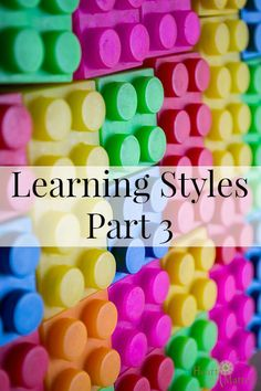 Learning Styles, Part 3