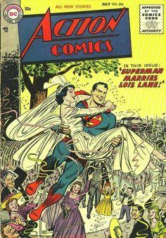 Superman marries Lois Lane - DC Action Comics No.206 ®