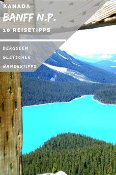 Kanada: Roadtrip durch den Banff Nationalpark   Reiseinfos für Eure Reiseplanung: #Lake Peyto #Banff #Lake Louise #Moraine Lake #Lake Minnewanka #Kanada #Mietwagen #Reisetipps #Reiseinfos