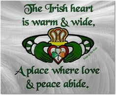 Irish pride Claddagh Quote The Irish heart is warm and wide. A place where love and peace abide. Irish Quotes, Irish Sayings, Irish Proverbs, Irish Eyes Are Smiling, Irish Culture, Irish Pride, Celtic Pride, Irish Girls, Irish Celtic