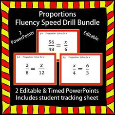 EDITABLE ProductProportions Fluency Speed DrillCommon Core 7.RP.A26.RP.3This Speed Drill Set includes the following:A)2 speed drills that include 30 problems eachI.2010 PowerPoint versionII.1997-2003 PowerPoint versionB)Answer Key at the end of each slideshow C)Student tracking sheet (can edit or customize)The PowerPoint slides are set to change every 5 seconds; however, the slideshow is editable allowing you to change the timing based on your students.