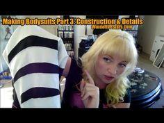Making Bodysuits Part 3: The Construction & Detail Work