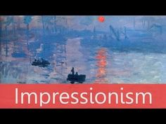 Impressionism - Overview - Goodbye-Art Academy - YouTube