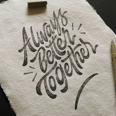 Always better together by @_rdwnsyh - typography & lettering design love ❤️ - typostrate - typostrate.com