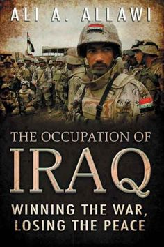 Occupation of Iraq : Winning the War, Losing the Peace http://library.sjeccd.edu/record=b1147431~S3