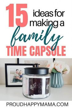 Create a kids time capsule with your family! From birthday time capsule to time capsule ideas for baby. Find 15 great time capsule ideas to inspire you! Make A Family, Family Life, Family Memories, Sweet Memories, Time Capsule Kids, Kids And Parenting, Parenting Hacks, Quotes About Motherhood, Shower Time