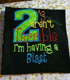 2's aren't bad I'm having a Blast,Embroidered Boys shirt, Appliqued baby shirt... $24.99