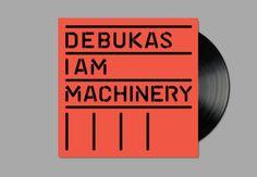 Debukas - I Am Machinery - Richard Robinson