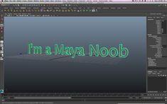 8 Things Maya Noobs Must Know