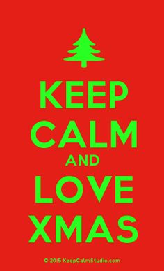 Order a 'Keep Calm and Love Xmas' t-shirt, poster, mug, t-shirt or any of our other products. If you don't like the text or colours, why don't you make your own? '[Xmas Tree] Keep Calm And Love Xmas' was created by 'XMAS' on Keep Calm Studio. Xmas 2015, Keep Calm And Love, Poster On, Xmas Tree, Slogan, Colours, Mugs, Studio, Design