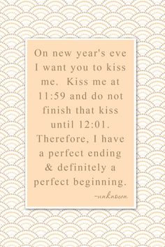 on new year's eve...super cute quote....