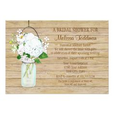 I think this bridal shower invitation design completely captures the beautiful  casual BOHO style.  Rustic wood look background with a mason jar filled with flowers.  Simple yet stunning and chic.  What do you think?