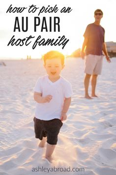 Unsure of how to pick your host family? Former au pair Melanie Holt gives some tips on how to find a good one.